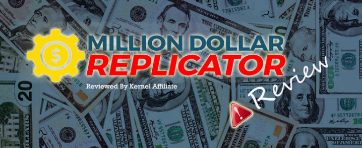 Million Dollar Replicator Review